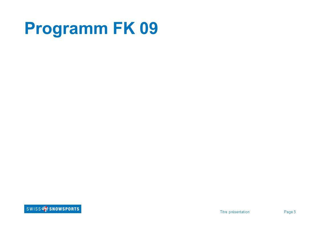 Page 5Titre présentation Programm FK 09