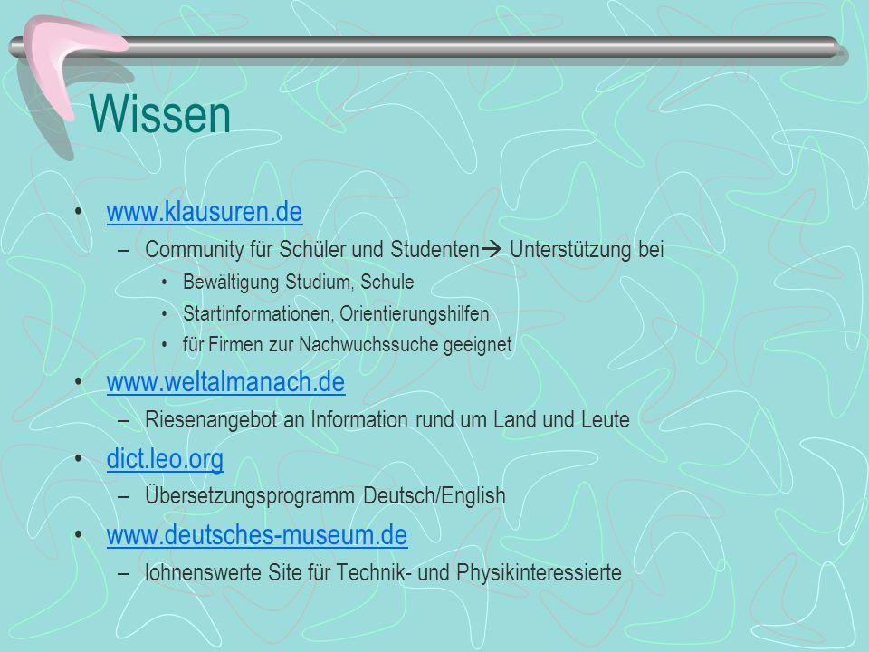 Wissen www.klausuren.de –Community für Schüler und Studenten Unterstützung bei Bewältigung Studium, Schule Startinformationen, Orientierungshilfen für