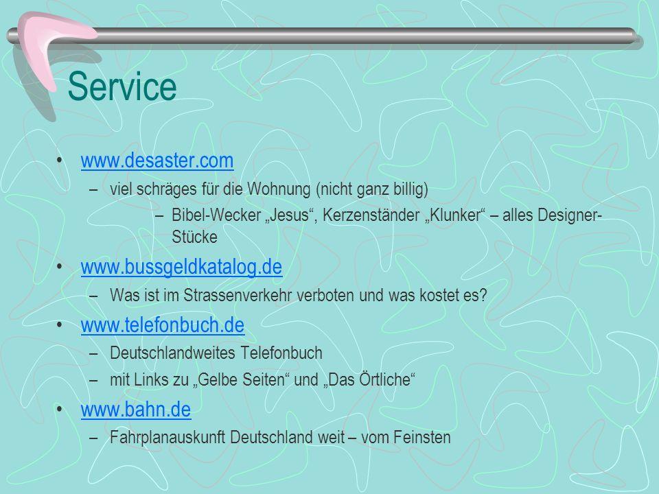Service www.desaster.com –viel schräges für die Wohnung (nicht ganz billig) –Bibel-Wecker Jesus, Kerzenständer Klunker – alles Designer- Stücke www.bu