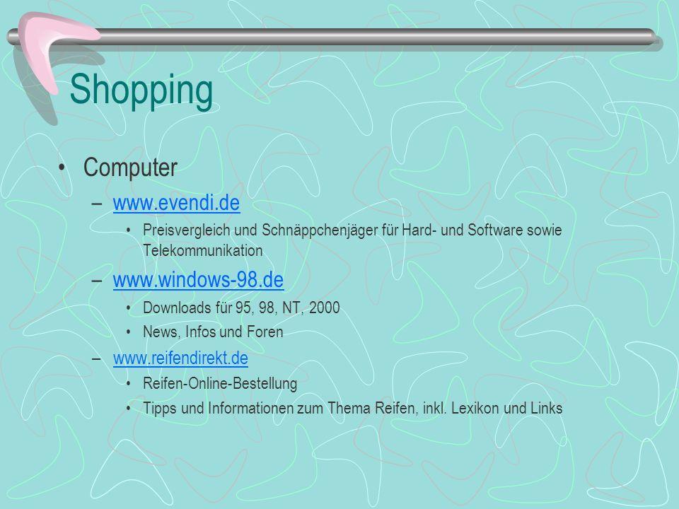 Shopping Computer –www.evendi.dewww.evendi.de Preisvergleich und Schnäppchenjäger für Hard- und Software sowie Telekommunikation –www.windows-98.dewww