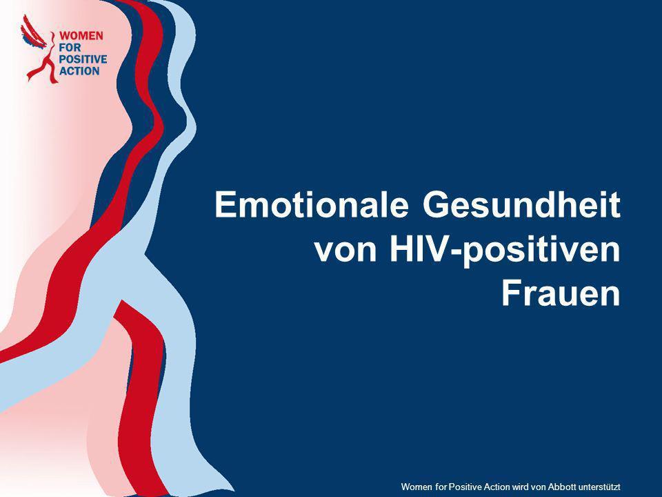 Emotionale Gesundheit von HIV-positiven Frauen Women for Positive Action wird von Abbott unterstützt