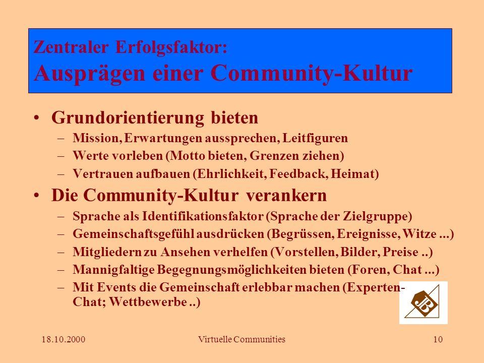 18.10.2000Virtuelle Communities9 Wichtigstes Ziel: Kundenbindung