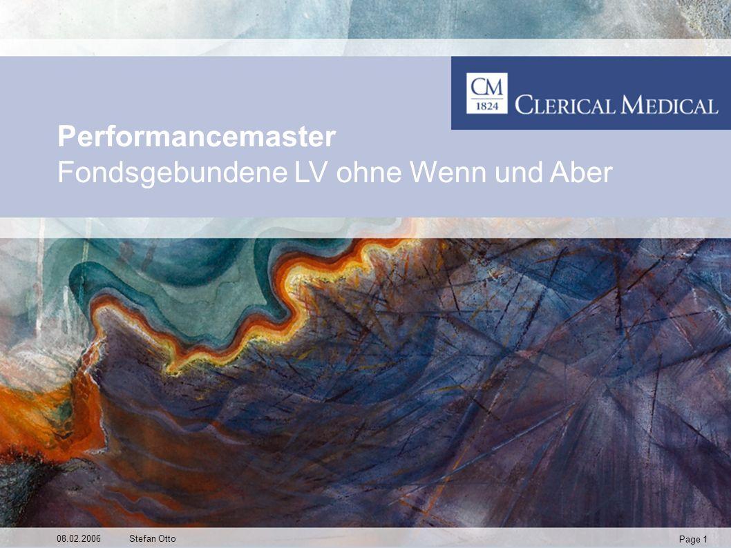 Page 1 08.02.2006Stefan Otto Performancemaster Fondsgebundene LV ohne Wenn und Aber