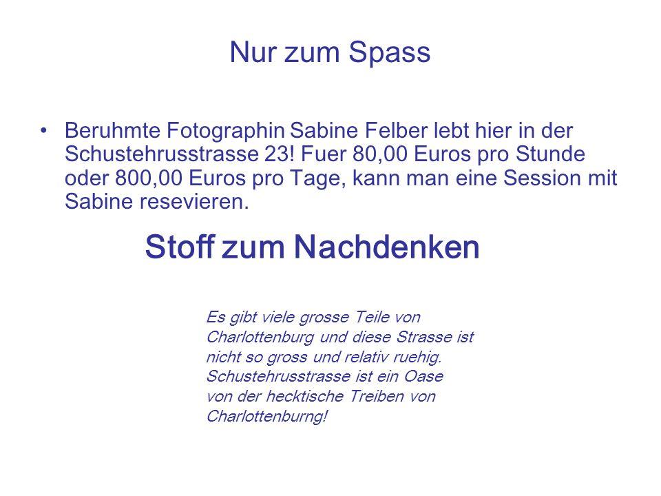 Nur zum Spass Beruhmte Fotographin Sabine Felber lebt hier in der Schustehrusstrasse 23.
