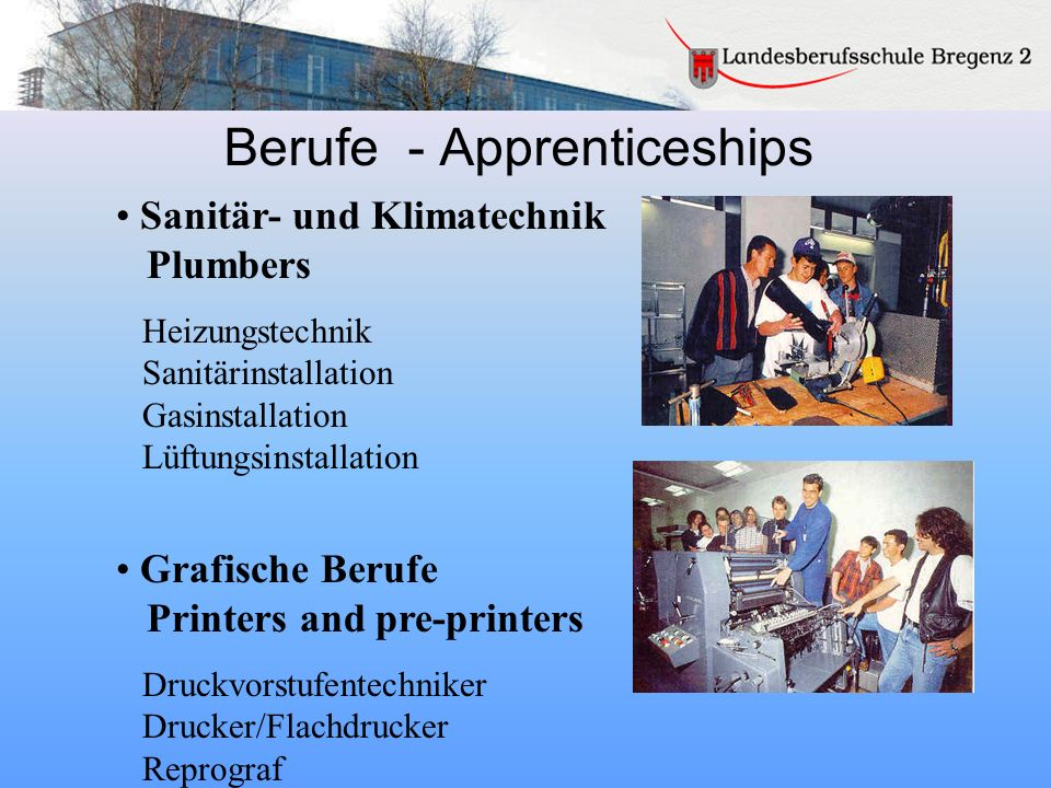 Berufe - Apprenticeships Sanitär- und Klimatechnik Plumbers Heizungstechnik Sanitärinstallation Gasinstallation Lüftungsinstallation Grafische Berufe