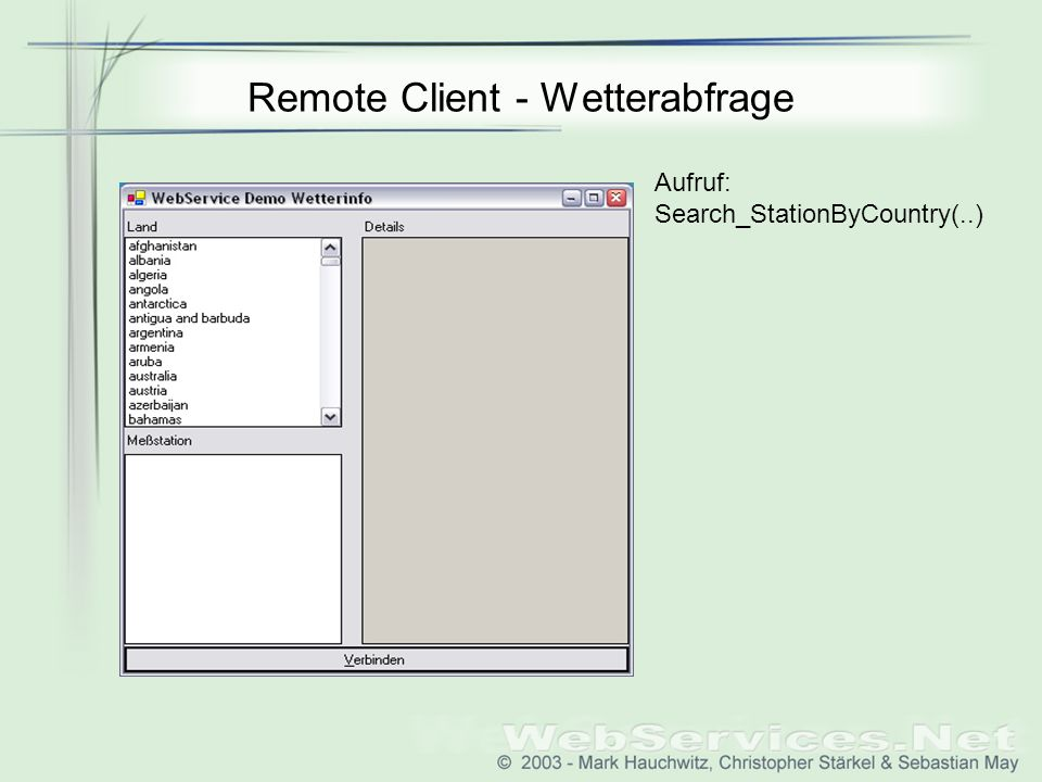Remote Client - Wetterabfrage Aufruf: Search_StationByCountry(..)