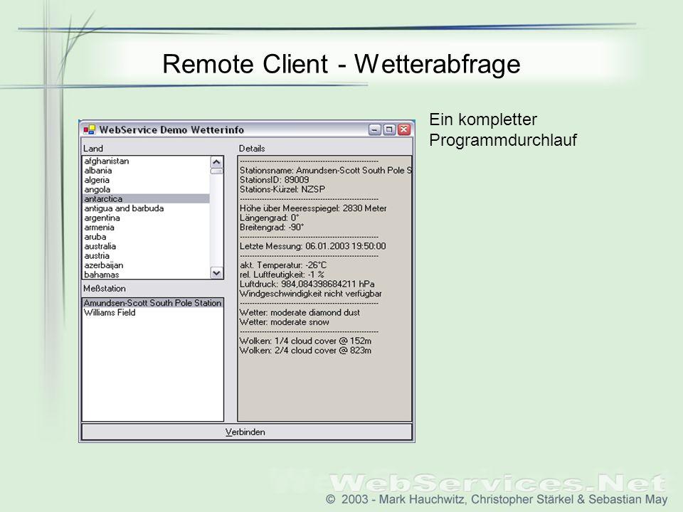 Remote Client - Wetterabfrage Ein kompletter Programmdurchlauf