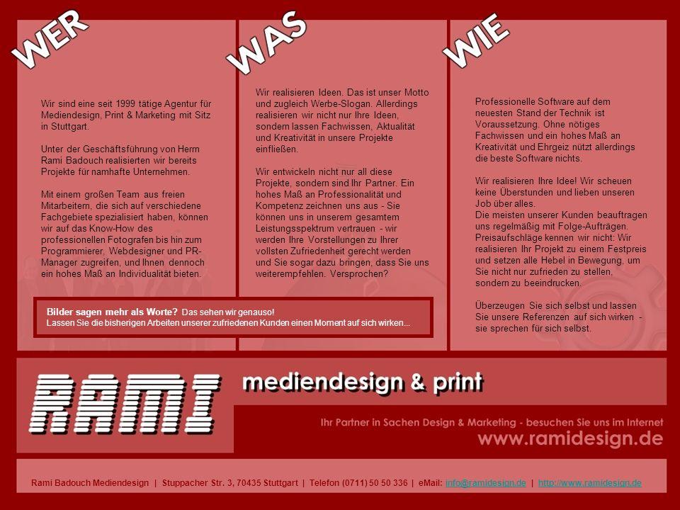 Wir sind eine seit 1999 tätige Agentur für Mediendesign, Print & Marketing mit Sitz in Stuttgart.