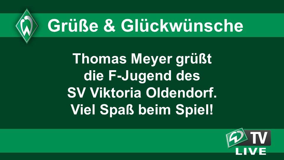 Thomas Meyer grüßt die F-Jugend des SV Viktoria Oldendorf.