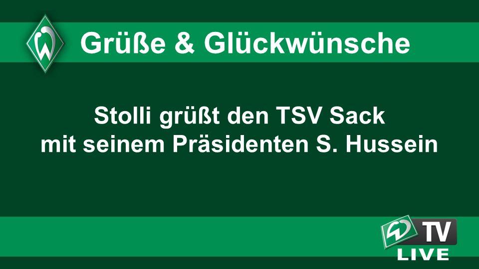 Stolli grüßt den TSV Sack mit seinem Präsidenten S. Hussein Grüße & Glückwünsche