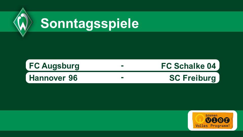 Bayer Leverkusen FC Augsburg FC Schalke 04 Hannover 96 - - SC Freiburg Sonntagsspiele - - 1899 Hoffenheim - 18:30