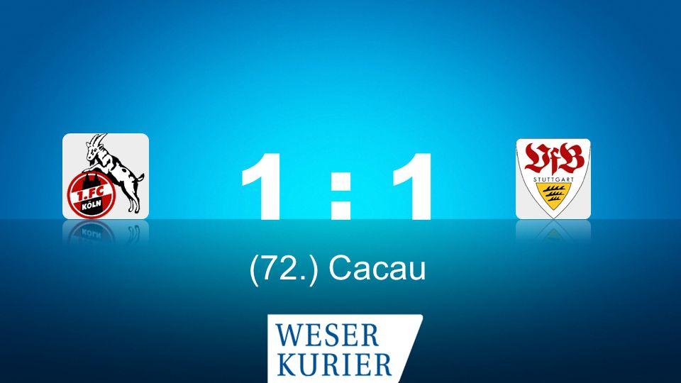 Weserkurier Ergebnisdienst 1 : 1 (72.) Cacau