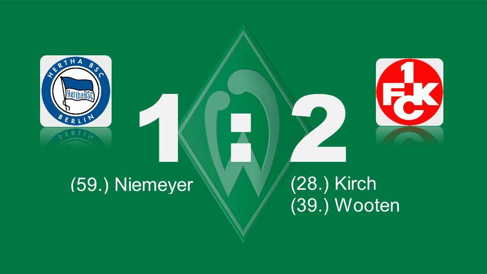 Bochum – KSC 1 : 2 (59.) Niemeyer (66.) Lewandowski (28.) Kirch (87.) Robben (71.) Tosic (45.) Kagawa (61.) Bender (39.) Wooten