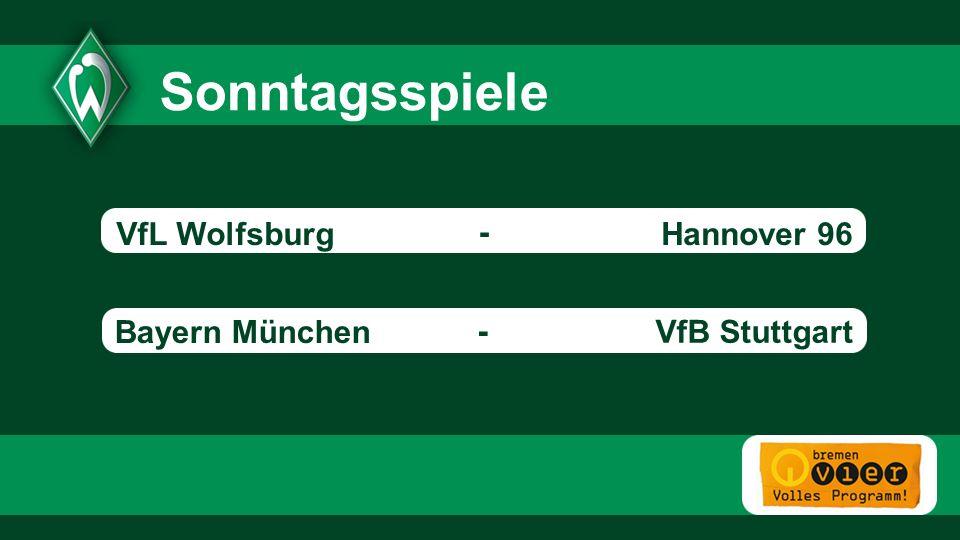 Hannover 96 Bayern München VfB Stuttgart - - Sonntagsspiele - VfL Wolfsburg