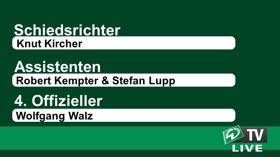 Schiedsrichter Assistenten Knut Kircher Robert Kempter & Stefan Lupp 4. Offizieller Wolfgang Walz