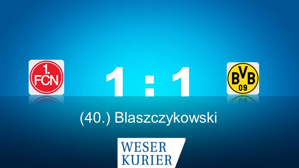 Weserkurier Ergebnisdienst 1 : 1 (40.) Blaszczykowski