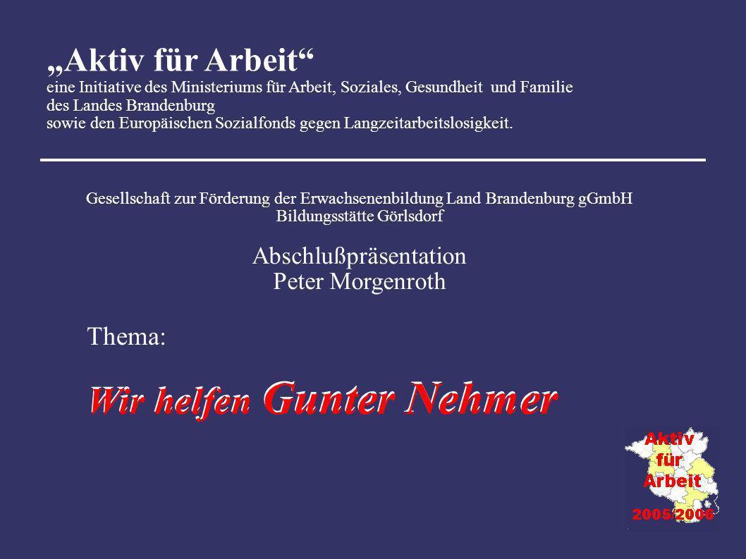 Aktiv für Arbeit eine Initiative des Ministeriums für Arbeit, Soziales, Gesundheit und Familie des Landes Brandenburg sowie den Europäischen Sozialfon