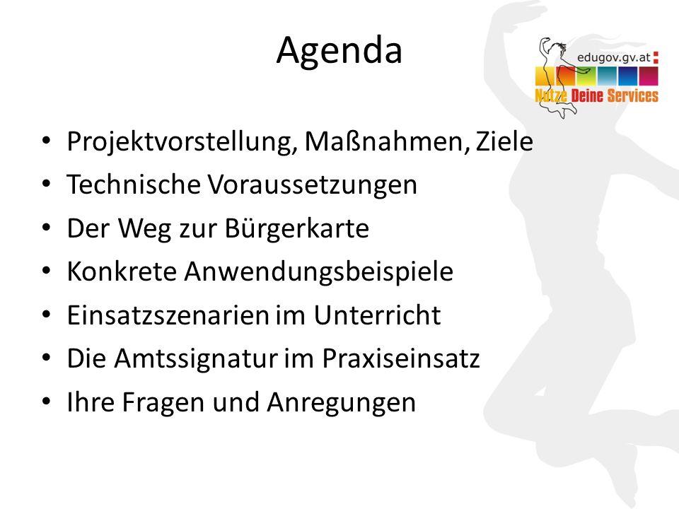 2 Agenda Projektvorstellung, Maßnahmen, Ziele Technische Voraussetzungen Der Weg zur Bürgerkarte Konkrete Anwendungsbeispiele Einsatzszenarien im Unte