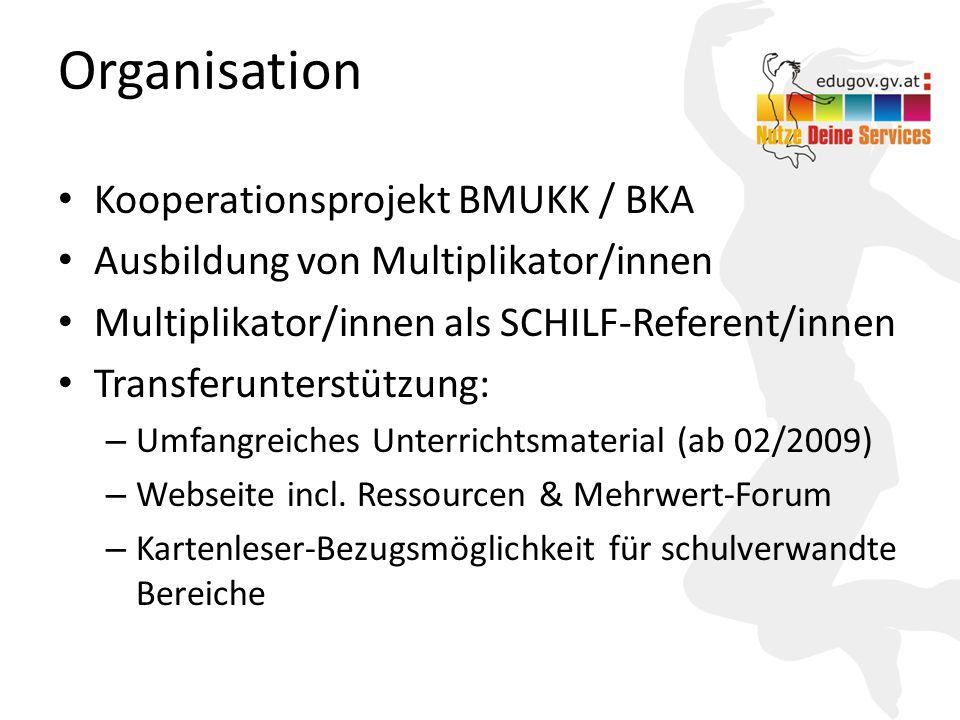 4 Organisation Kooperationsprojekt BMUKK / BKA Ausbildung von Multiplikator/innen Multiplikator/innen als SCHILF-Referent/innen Transferunterstützung: