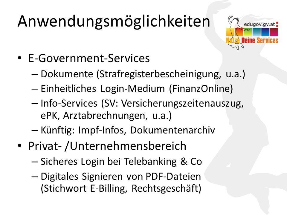 9 Anwendungsmöglichkeiten E-Government-Services – Dokumente (Strafregisterbescheinigung, u.a.) – Einheitliches Login-Medium (FinanzOnline) – Info-Services (SV: Versicherungszeitenauszug, ePK, Arztabrechnungen, u.a.) – Künftig: Impf-Infos, Dokumentenarchiv Privat- /Unternehmensbereich – Sicheres Login bei Telebanking & Co – Digitales Signieren von PDF-Dateien (Stichwort E-Billing, Rechtsgeschäft)