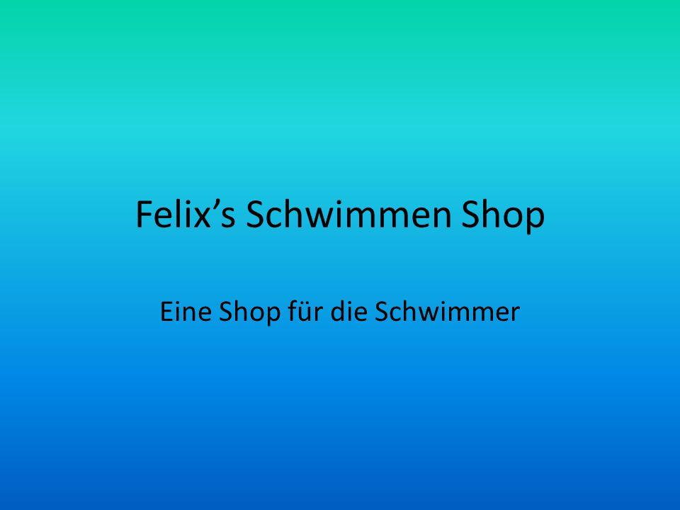 Felixs Schwimmen Shop Eine Shop für die Schwimmer