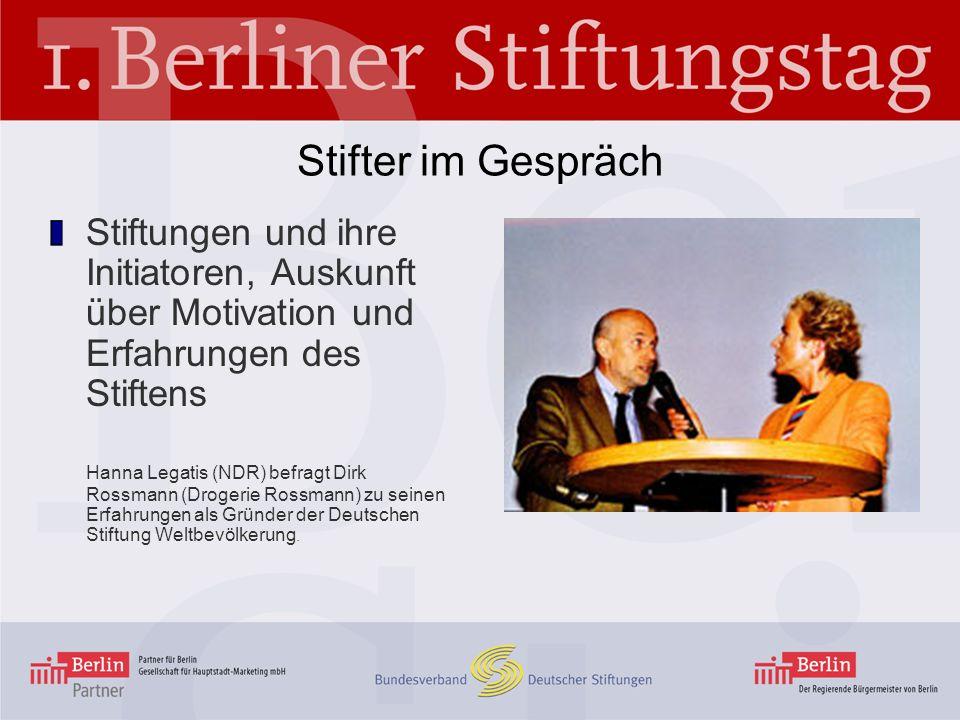 Stifter im Gespräch Stiftungen und ihre Initiatoren, Auskunft über Motivation und Erfahrungen des Stiftens Hanna Legatis (NDR) befragt Dirk Rossmann (