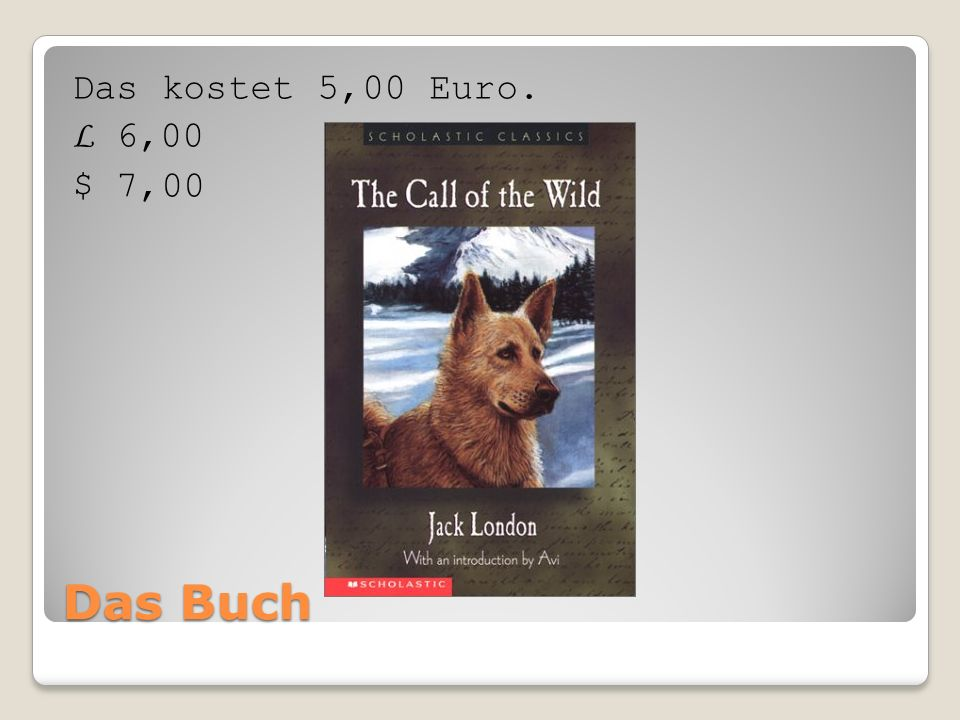 Das Buch Das kostet 5,00 Euro. L 6,00 $ 7,00