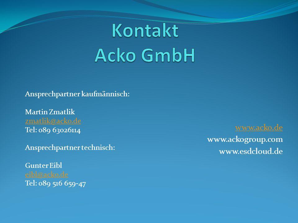 www.acko.de www.ackogroup.com www.esdcloud.de Ansprechpartner kaufmännisch: Martin Zmatlik zmatlik@acko.de Tel: 089 63026114 Ansprechpartner technisch