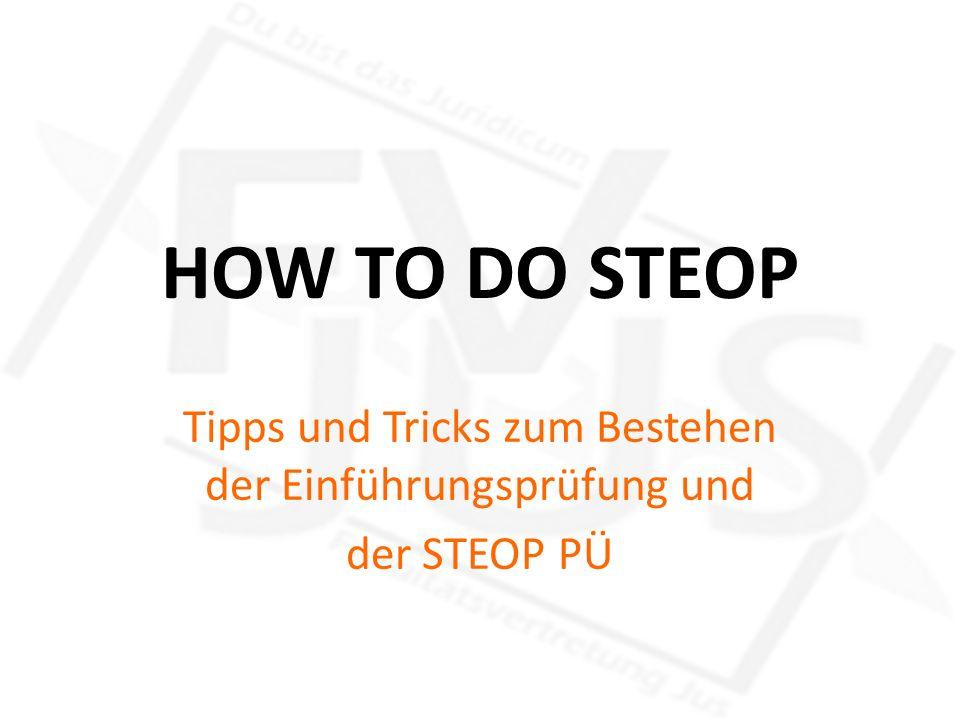 HOW TO DO STEOP Tipps und Tricks zum Bestehen der Einführungsprüfung und der STEOP PÜ