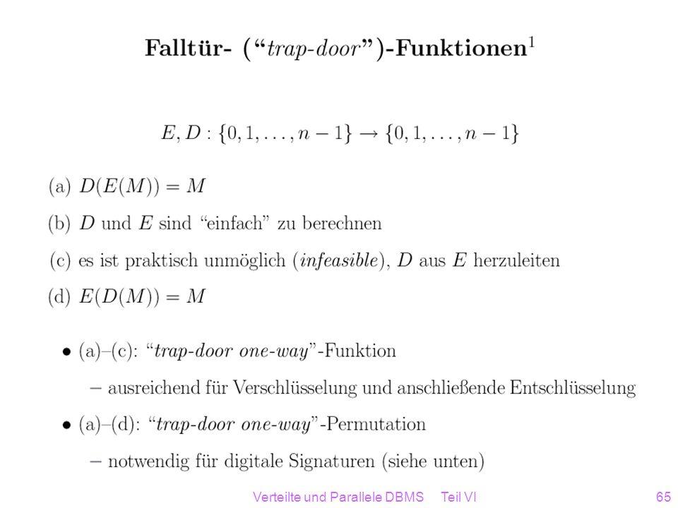 Verteilte und Parallele DBMS Teil VI65