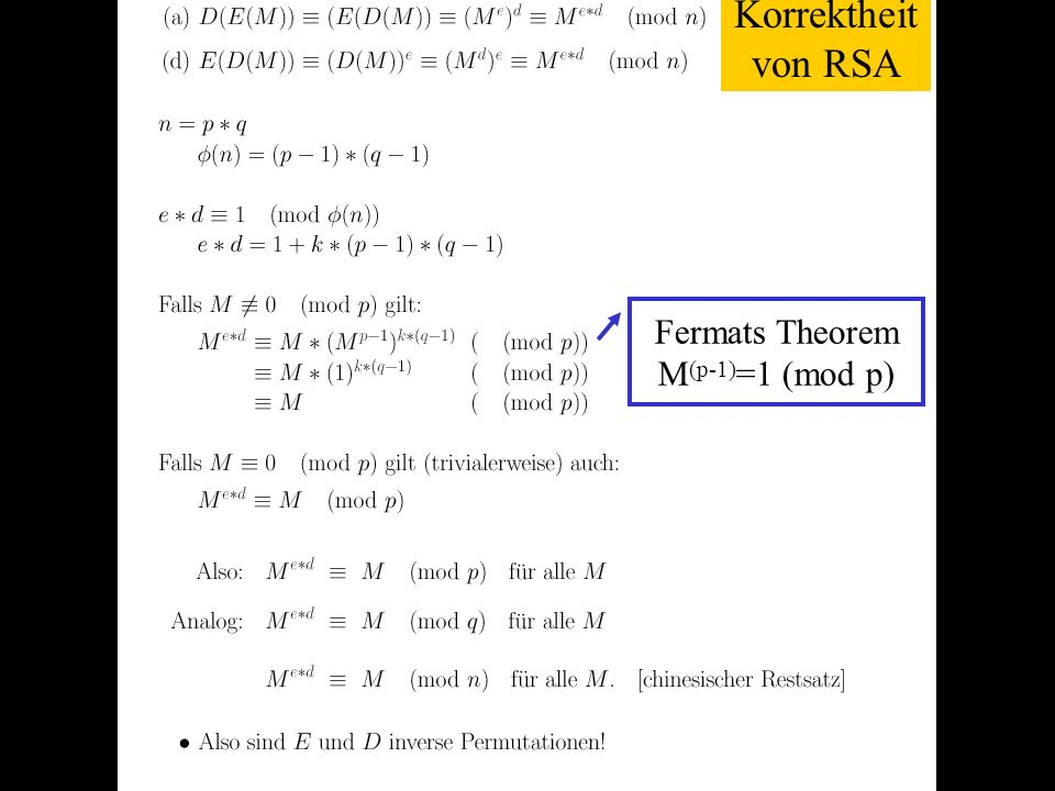 Verteilte und Parallele DBMS Teil VI82 Korrektheit von RSA Fermats Theorem M (p-1) =1 (mod p)