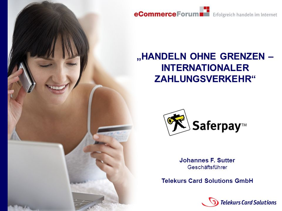 Seite 1 204235204235 © 2008 Telekurs Card Solutions GmbH Seite 1 yxyx HANDELN OHNE GRENZEN – INTERNATIONALER ZAHLUNGSVERKEHR Johannes F. Sutter Geschä