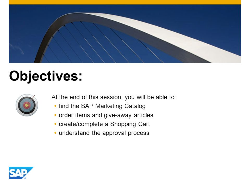 Objectives: At the end of this session, you will be able to: find the SAP Marketing Catalog order items and give-away articles create/complete a Shopp