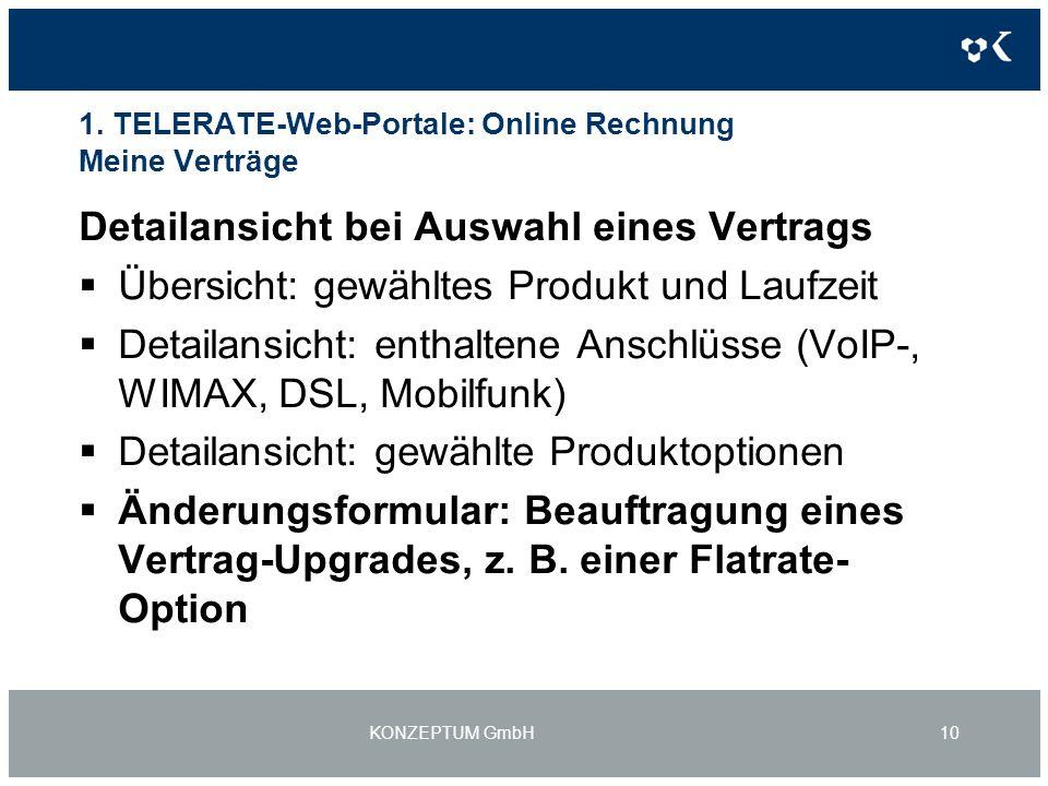1. TELERATE-Web-Portale: Online Rechnung Meine Verträge Detailansicht bei Auswahl eines Vertrags Übersicht: gewähltes Produkt und Laufzeit Detailansic