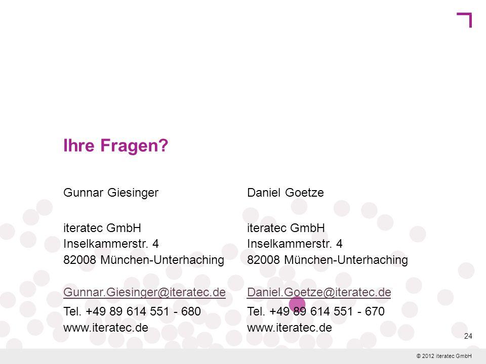 © 2012 iteratec GmbH 24 Ihre Fragen? Gunnar Giesinger iteratec GmbH Inselkammerstr. 4 82008 München-Unterhaching Gunnar.Giesinger@iteratec.de Gunnar.G