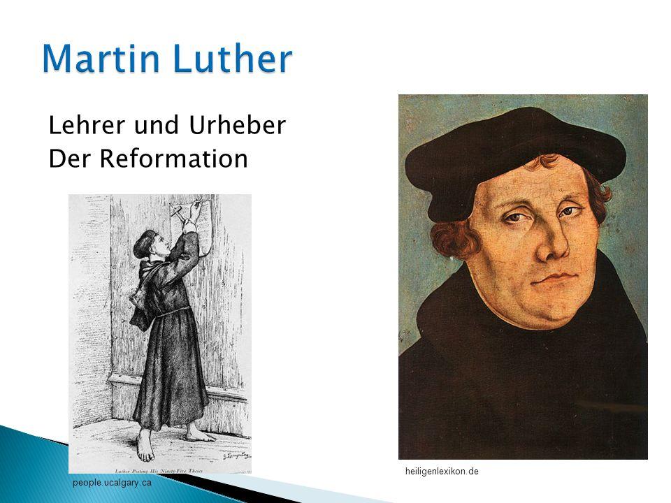 Lehrer und Urheber Der Reformation heiligenlexikon.de people.ucalgary.ca