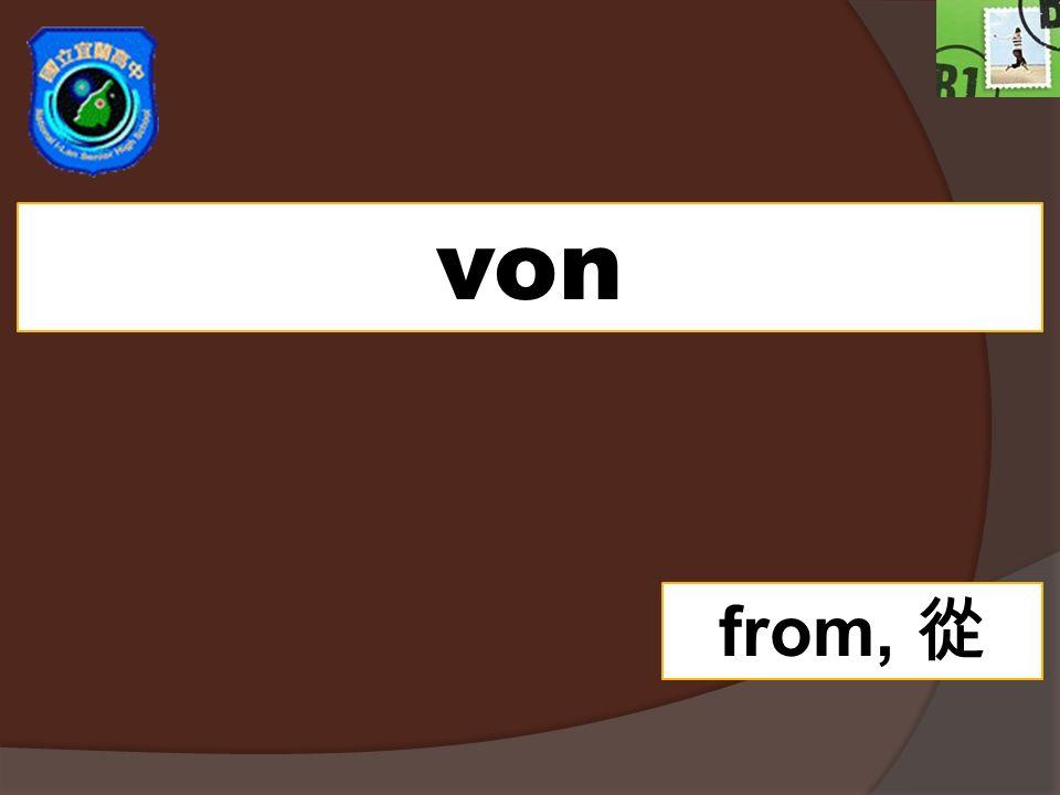 von from,