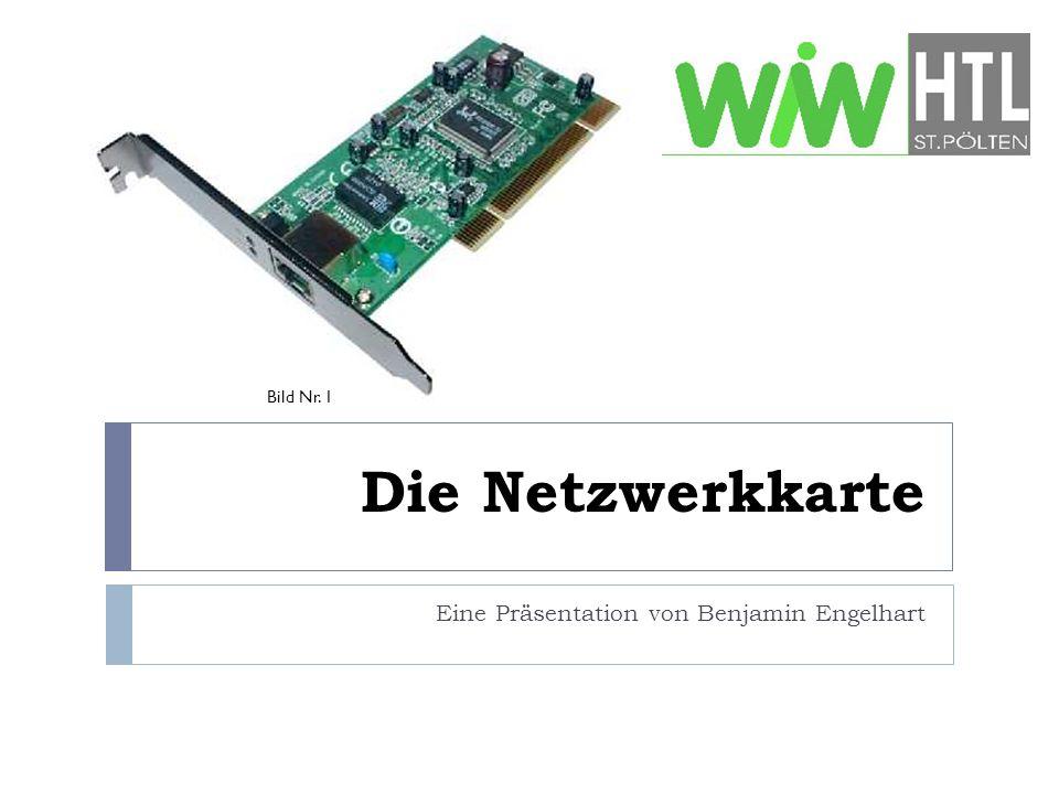 Die Netzwerkkarte Eine Präsentation von Benjamin Engelhart Bild Nr. 1