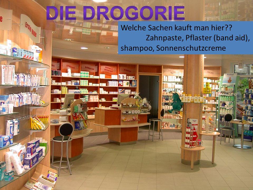 Welche Sachen kauft man hier Zahnpaste, Pflaster (band aid), shampoo, Sonnenschutzcreme