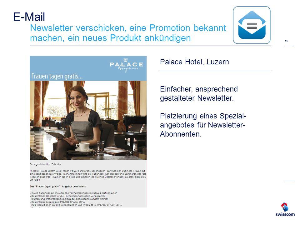 19 E-Mail Newsletter verschicken, eine Promotion bekannt machen, ein neues Produkt ankündigen Palace Hotel, Luzern Einfacher, ansprechend gestalteter