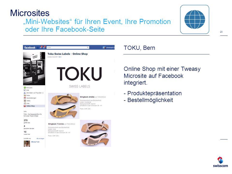 20 Microsites Mini-Websites für Ihren Event, Ihre Promotion oder Ihre Facebook-Seite TOKU, Bern Online Shop mit einer Tweasy Microsite auf Facebook in