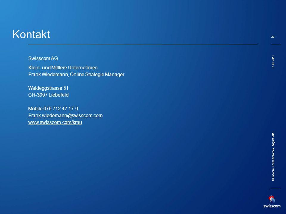 Kontakt Swisscom AG Klein- und Mittlere Unternehmen Frank Wiedemann, Online Strategie Manager Waldeggstrasse 51 CH-3097 Liebefeld Mobile 079 712 47 17