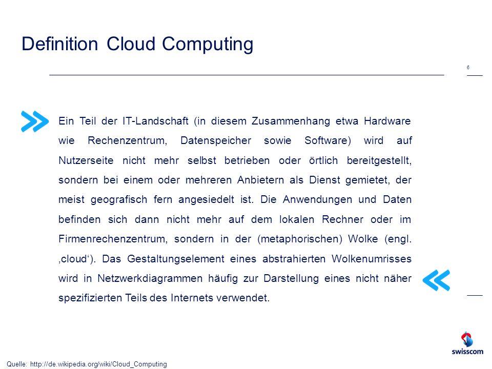 Definition Cloud Computing 6 Ein Teil der IT-Landschaft (in diesem Zusammenhang etwa Hardware wie Rechenzentrum, Datenspeicher sowie Software) wird au
