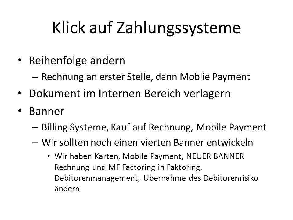 Klick auf Zahlungssysteme Reihenfolge ändern – Rechnung an erster Stelle, dann Moblie Payment Dokument im Internen Bereich verlagern Banner – Billing