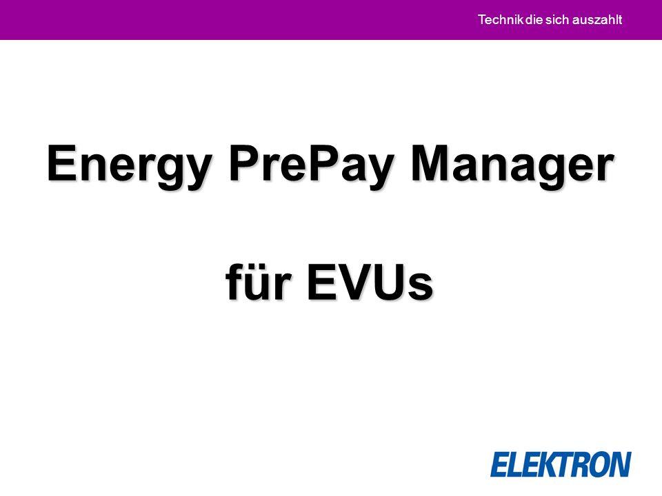 Technik die sich auszahlt Energy PrePay Manager für EVUs