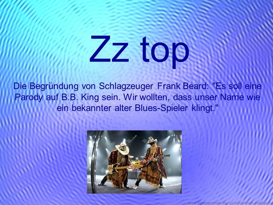 Zz top Die Begründung von Schlagzeuger Frank Beard: