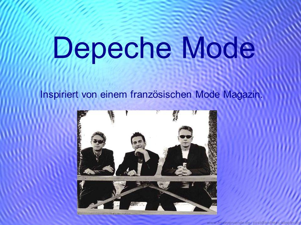 Depeche Mode Inspiriert von einem französischen Mode Magazin.
