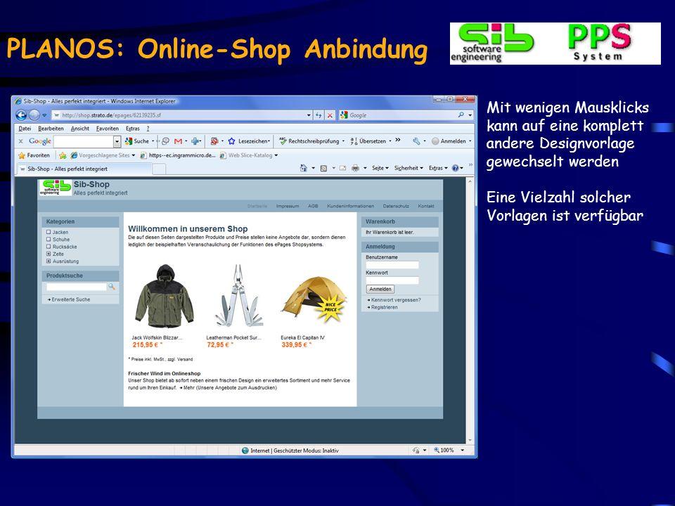 PLANOS: Online-Shop Anbindung Die Darstellung des Shops im Internet Das Design lässt sich weitgehend anpassen AGBs, Impressum u.ä.