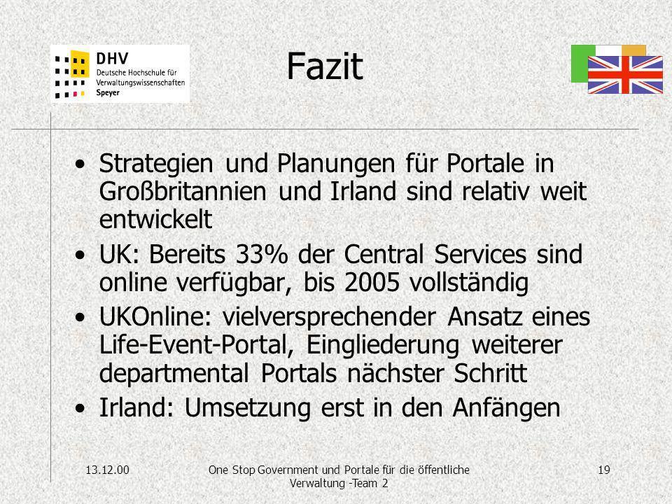 13.12.0019One Stop Government und Portale für die öffentliche Verwaltung -Team 2 Fazit Strategien und Planungen für Portale in Großbritannien und Irla