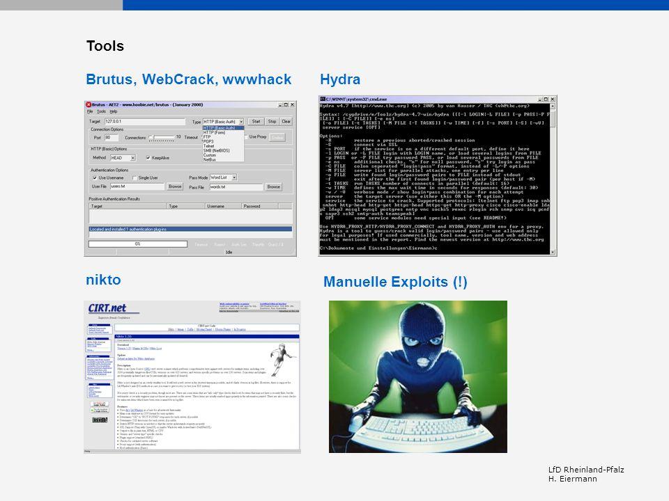 LfD Rheinland-Pfalz H. Eiermann Brutus, WebCrack, wwwhackHydra nikto Tools Manuelle Exploits (!)